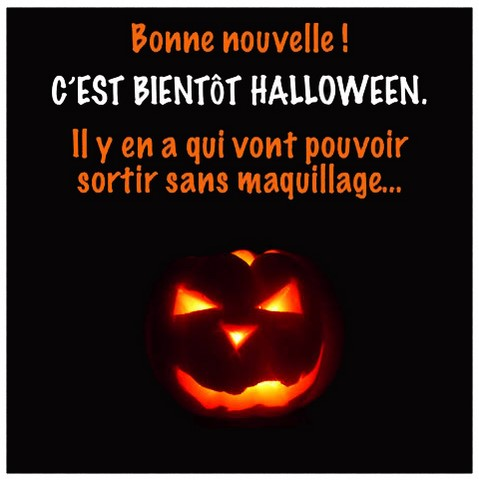 Sortir sans maquillage, blague Halloween https://www.blagues-en-stock.org